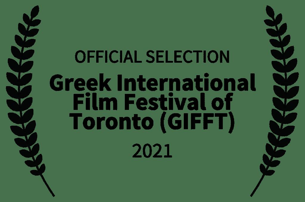 OFFICIAL SELECTION Greek International Film Festival of Toronto GIFFT 2021 4